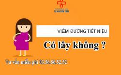 viem-duong-tiet-nieu-co-lay-khong